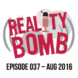 Reality Bomb Episode 037 - The Best of Our Comedy Sketches