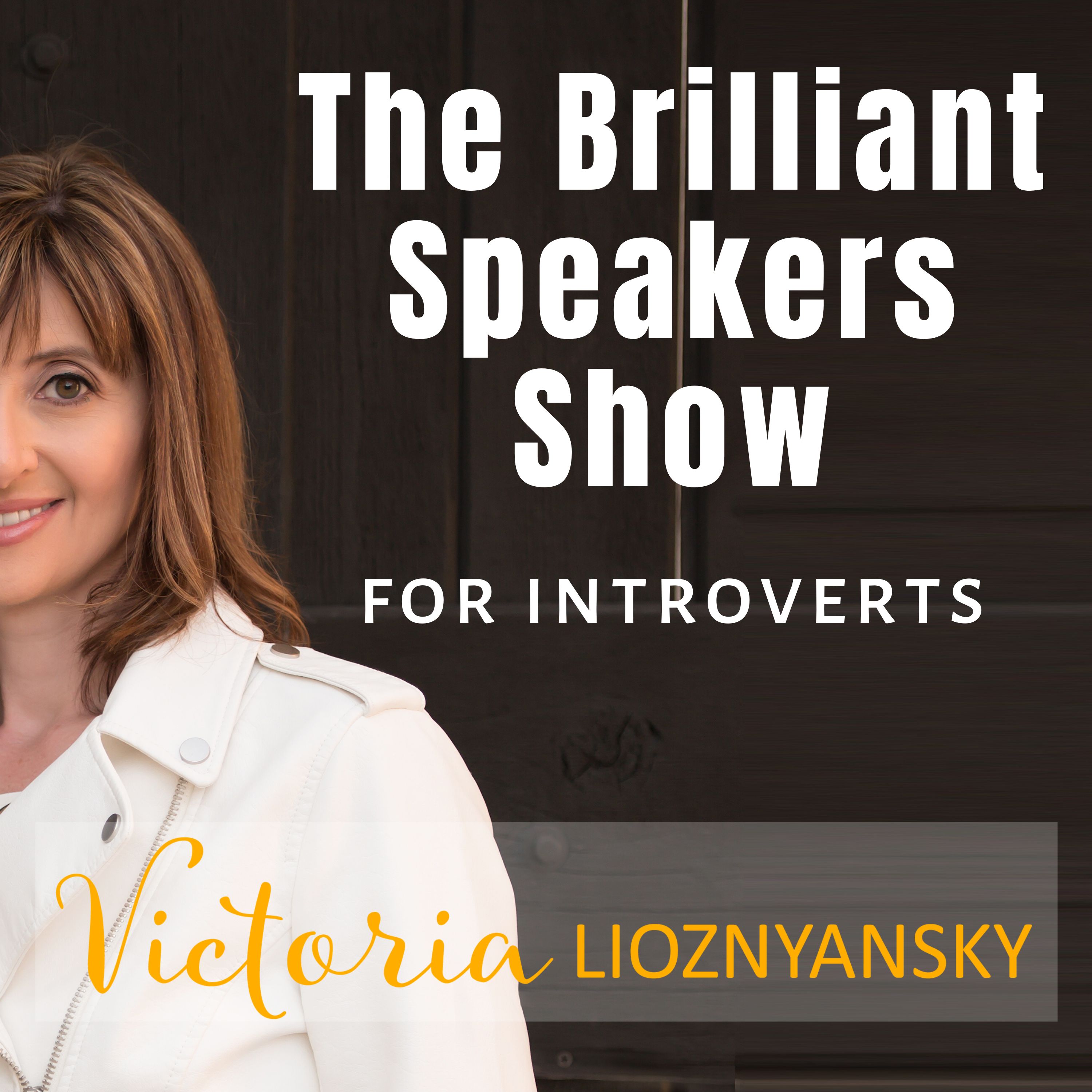 The Brilliant Speakers Show for Introverts show art