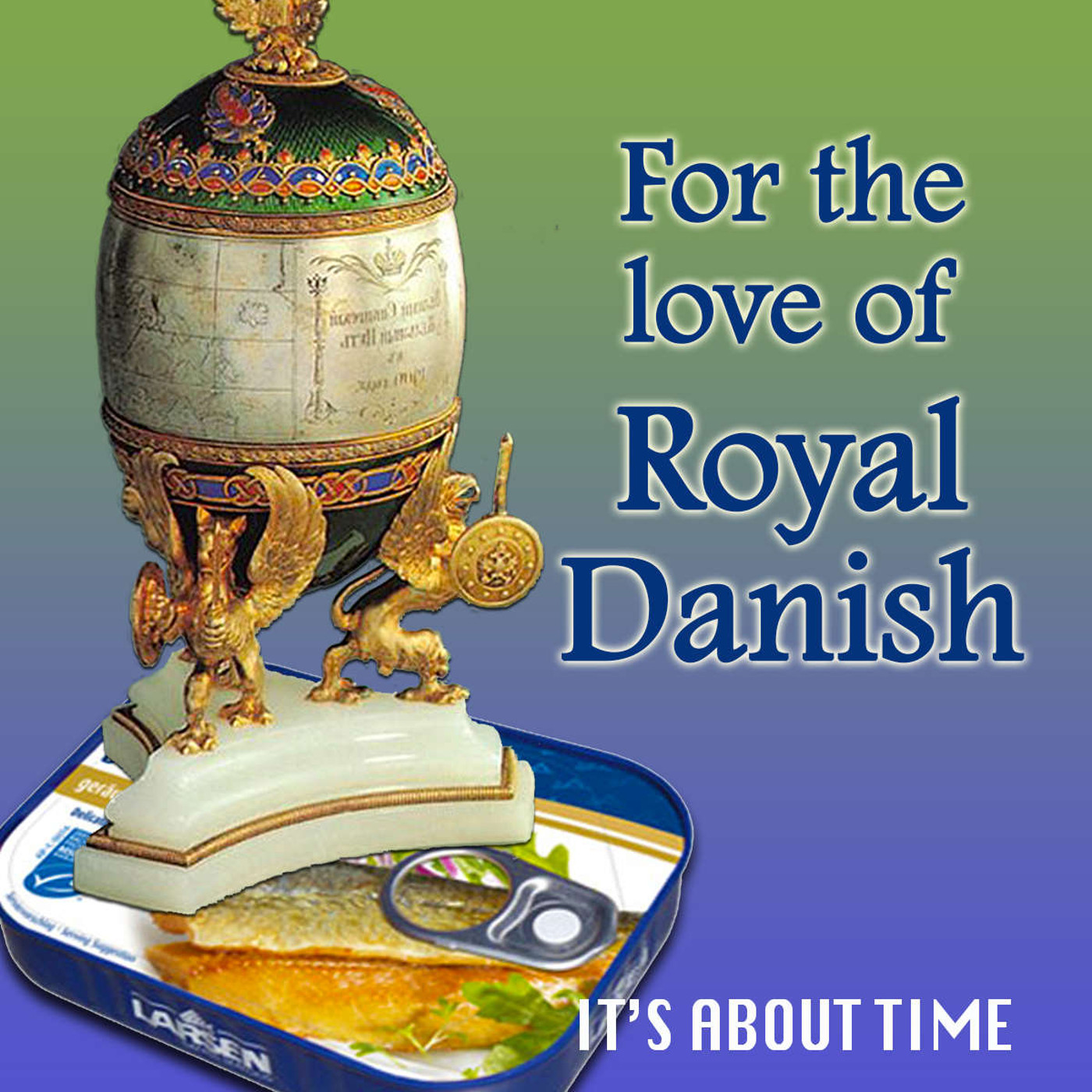 S01E05-For Love of Royal Danish - Time travel to Denmark to steal a Faberge Egg