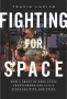 Artwork for Travis Lupick: Fighting For Space