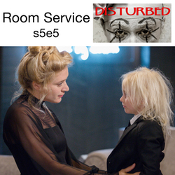 s5e5 Room Service - Disturbed: The American Horror Story Hotel Podcast