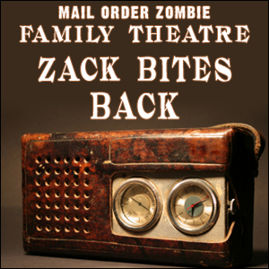 MOZ Family Theatre: Zack Bites Back