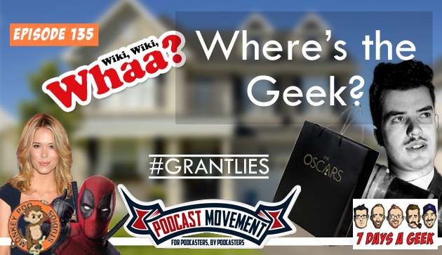 Ep 135:Where's the Geek?