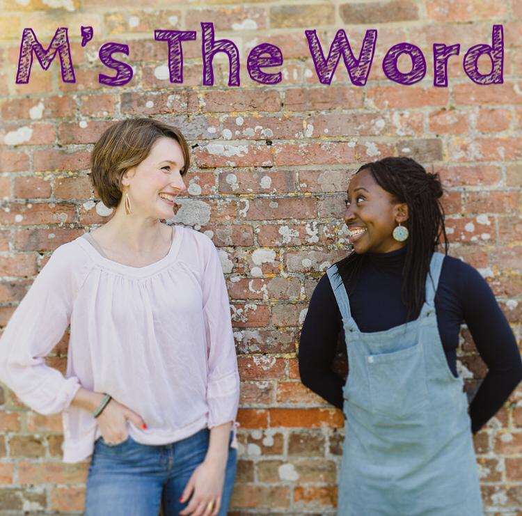 Episode 13 - M's The Word - Interview with Julia Bueno