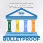 Artwork for 4 Pillars To Make Your Practice Bulletproof