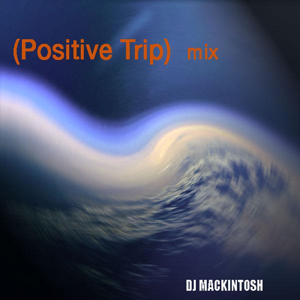 Bonus Set - Positive Trip mix (ambient/chillout)