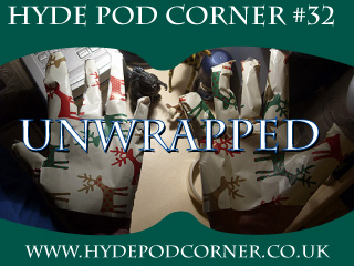 Hyde Pod Corner # 32 - UnWrapped