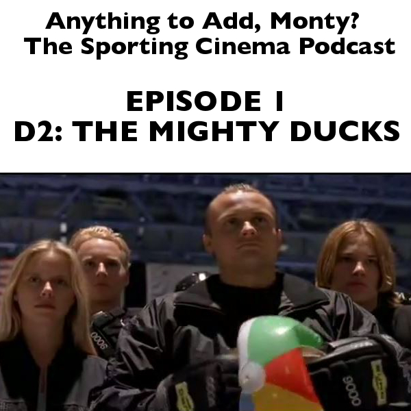 Episode 1, D2: The Mighty Ducks