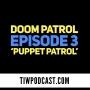 Artwork for Doom Patrol Episode 3