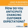 Artwork for Program 186 - How do you anticipate changing customer expectations?