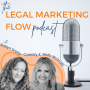 Artwork for 5: Attn: Attorneys! This Legal Marketing Stuff is Hard...Until it's Not