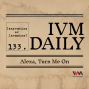 Artwork for IVM Daily Ep. 133: Alexa, Turn Me On