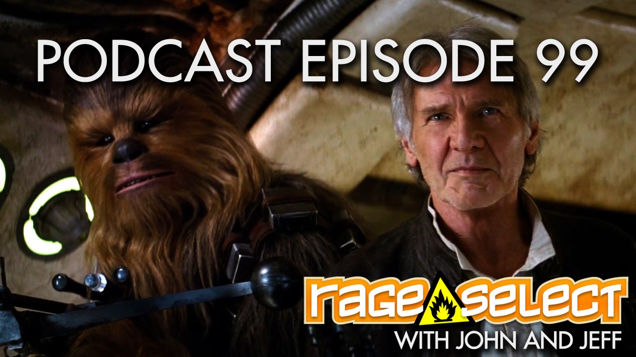 Rage Select Podcast Episode 99 - John and Jeff answer your questions!
