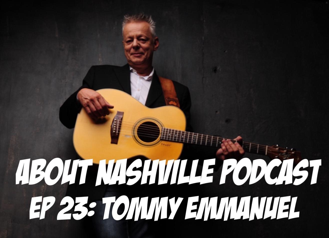 Ep 23: Tommy Emmanuel