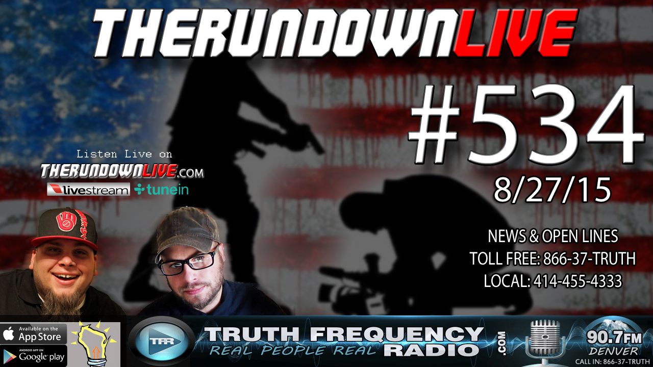 The Rundown Live #534 (Accountability,Fake Journalism,CERN Problems?)