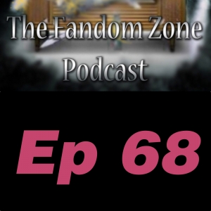 The Road Before Us Ep 68 - The Fandom Zone