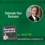 Artwork for Detonate Your Business with Geoff Tuff