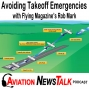Artwork for 192 Avoiding Takeoff Emergencies with Flying Magazine's Rob Mark