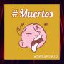 Artwork for #Muertos