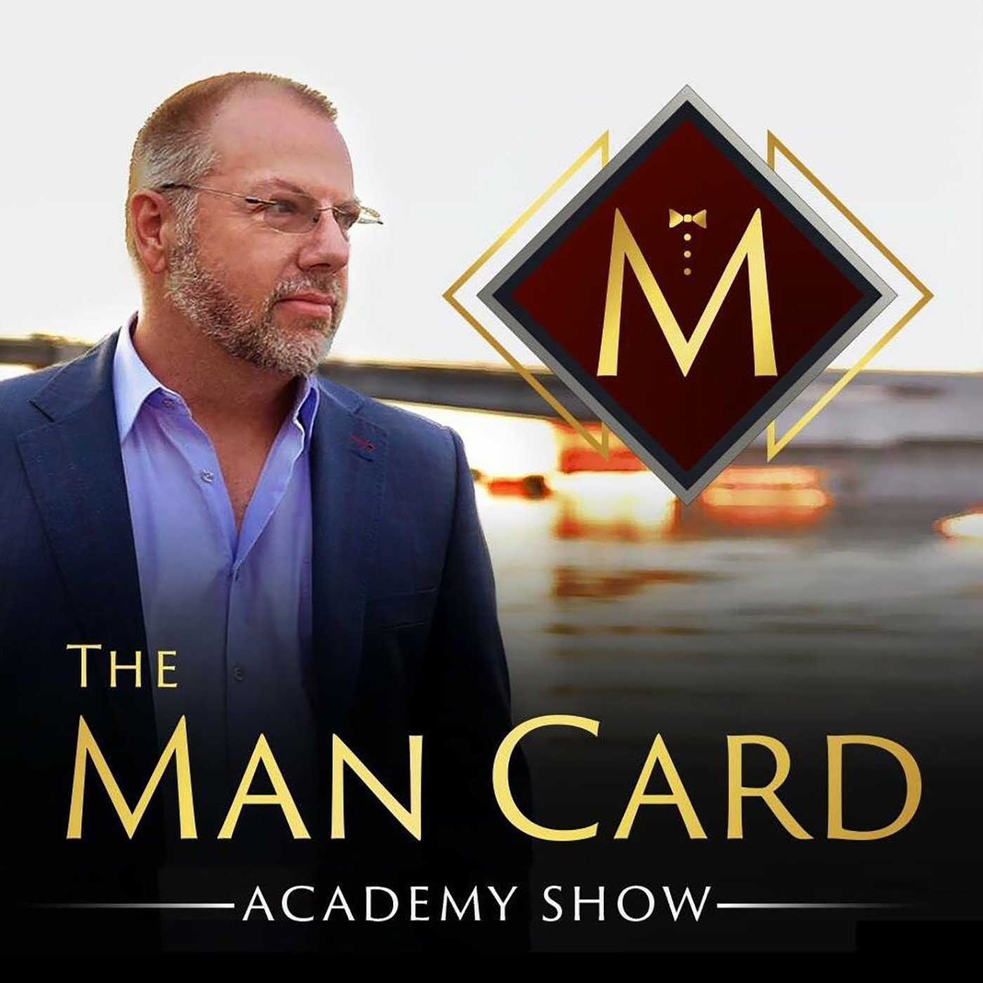 The Man Card Academy Show: Unapologetically Masculine