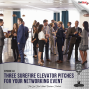 Artwork for Three Surefire Elevator Pitches for Your Networking Event