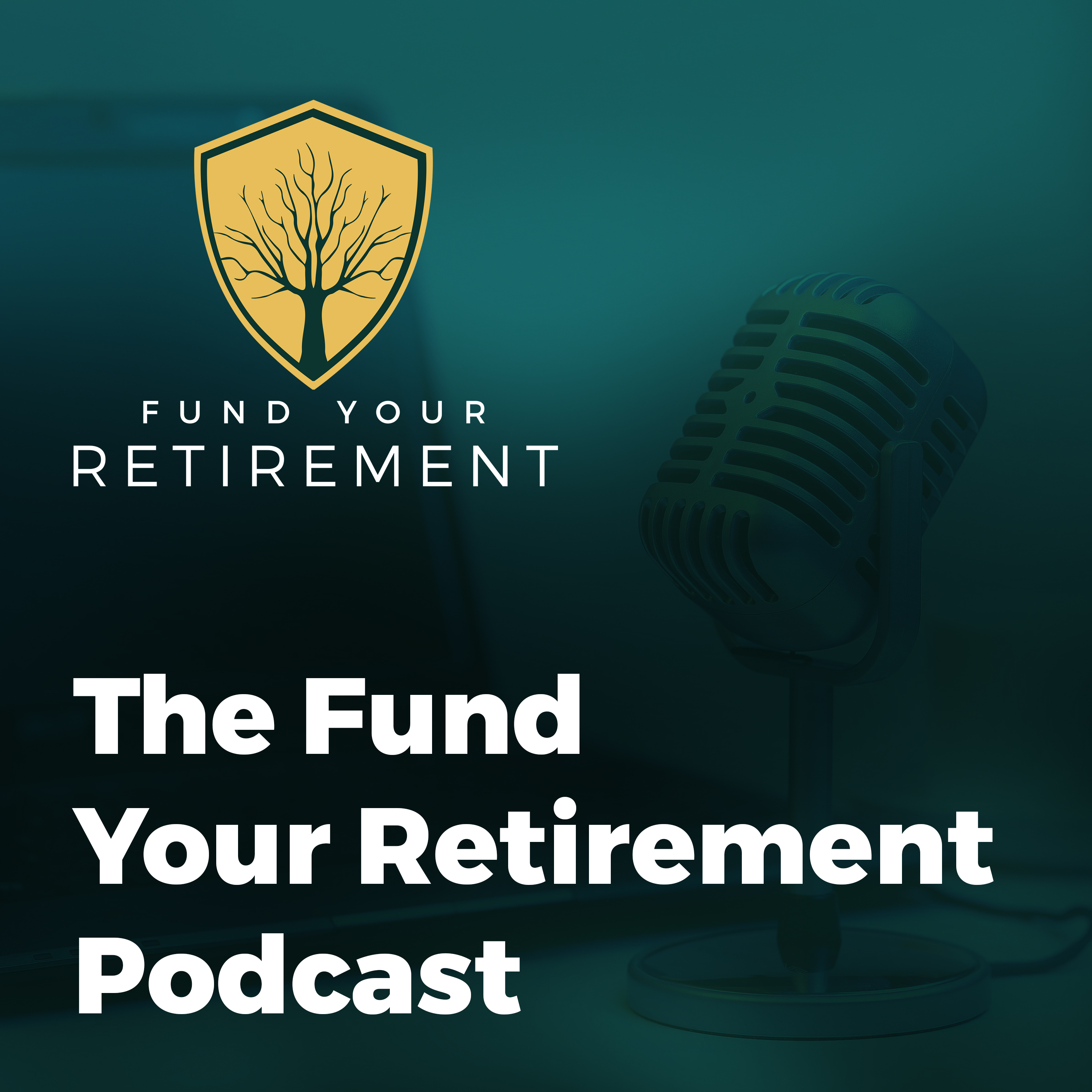 The Fund Your Retirement Podcast show image