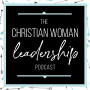 Artwork for 22: What To Do When Relationships Are Hard in Leadership {Relationships Series}
