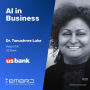 Artwork for Internal Conversational Agents in Banking and Financial Services - with Dr. Tanushree Luke of US Bank