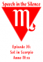 Artwork for Episode 35: Sol in Scorpio, Year 108