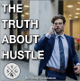 Artwork for TSG 49: The Truth About Hustle