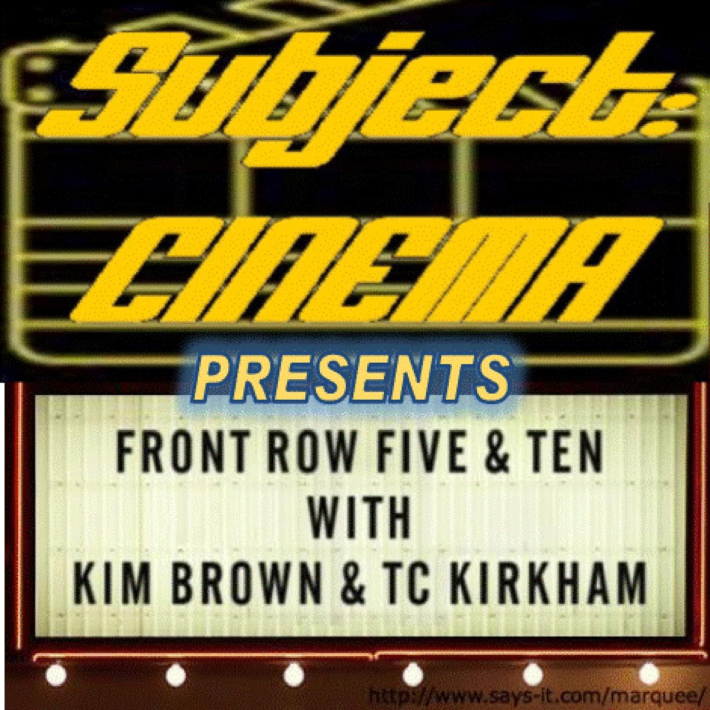 Artwork for Subject:CINEMA presents Front Row Five And Ten #22 -  February 16 2017