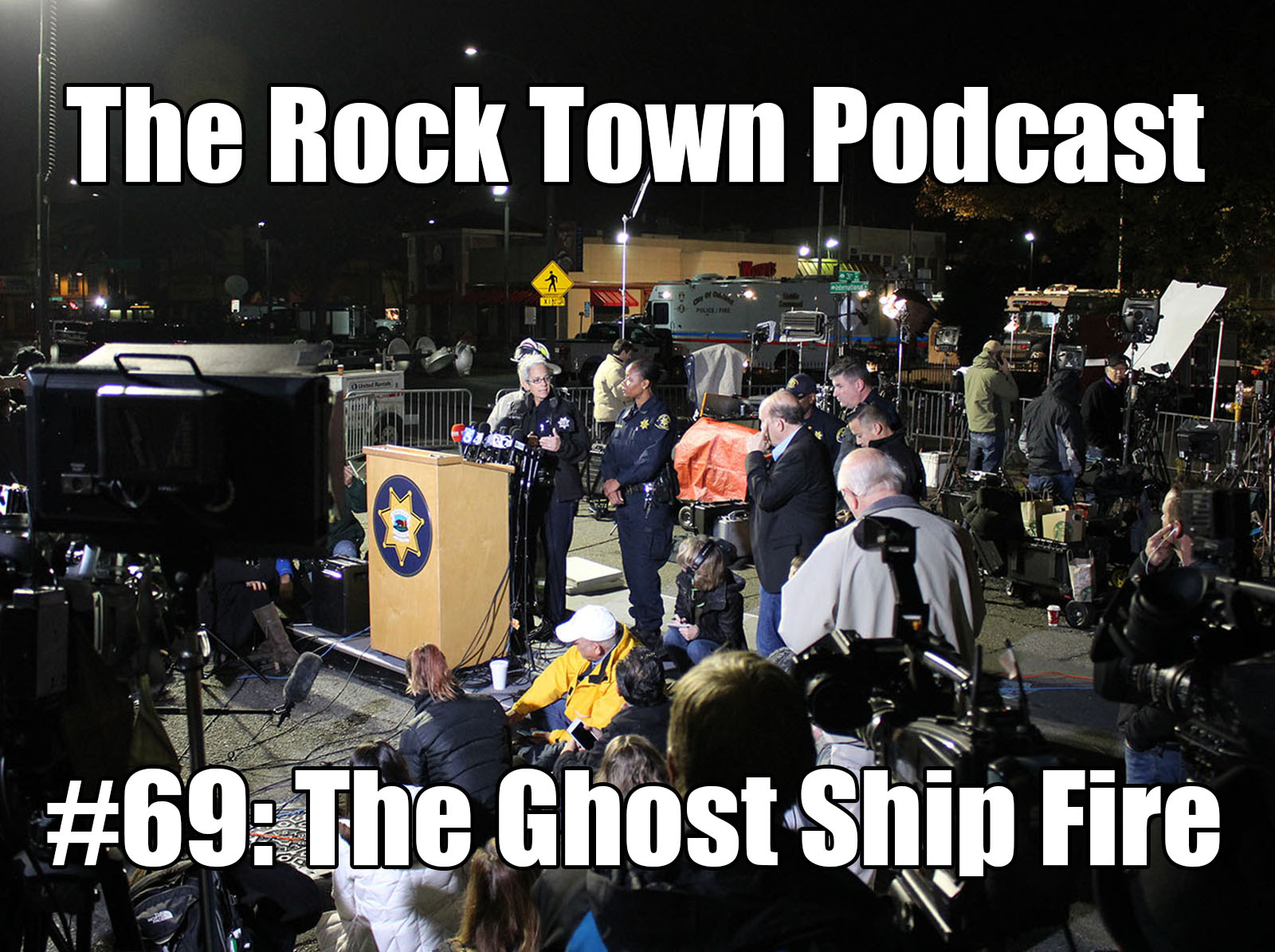 #69: The Ghost Ship Fire