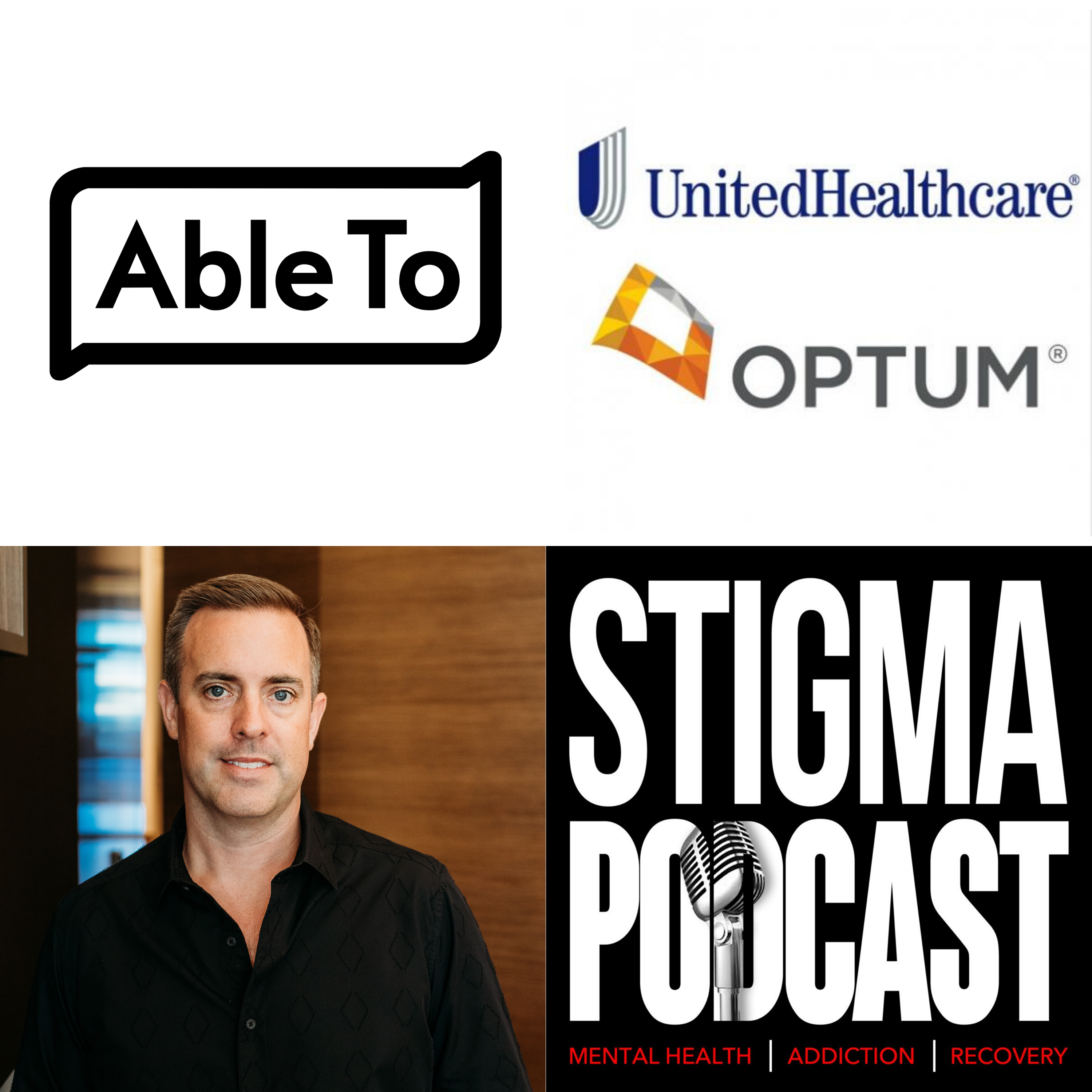Stigma Podcast - Mental Health - #37 - Market Update 1 – AbleTo Acquisition @ 10x Revenue – What it Means For You