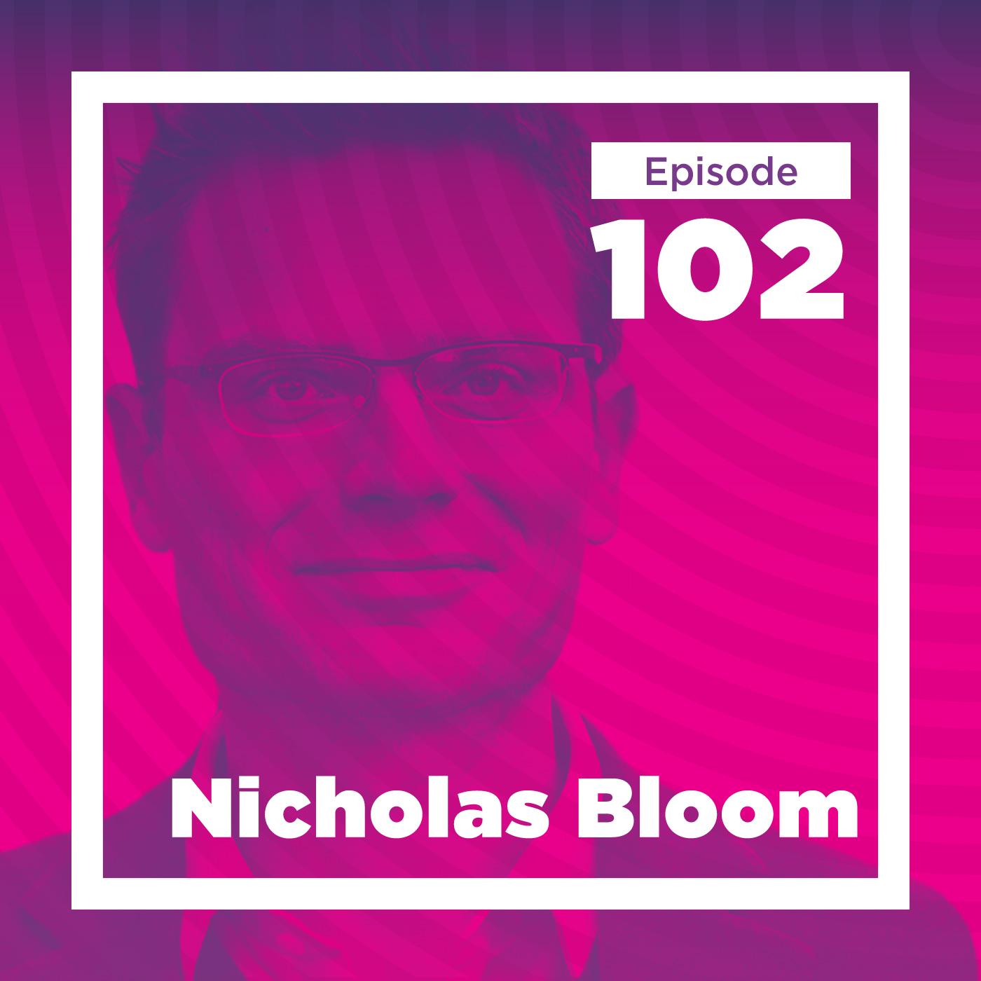 Nicholas Bloom on Management, Productivity, and Scientific Progress