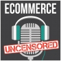 Artwork for EU110: Starting An eCommerce Business From A to Z