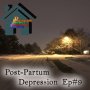 Artwork for Post-Partum Depression – It's Harder than You Think