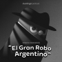 Artwork for Part 1: El robo (The Robbery)