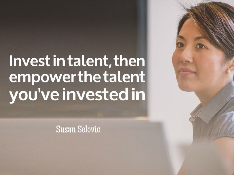 """Invest In Talent"" with Susan Solovic"