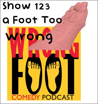EP123--A Foot Too Wrong