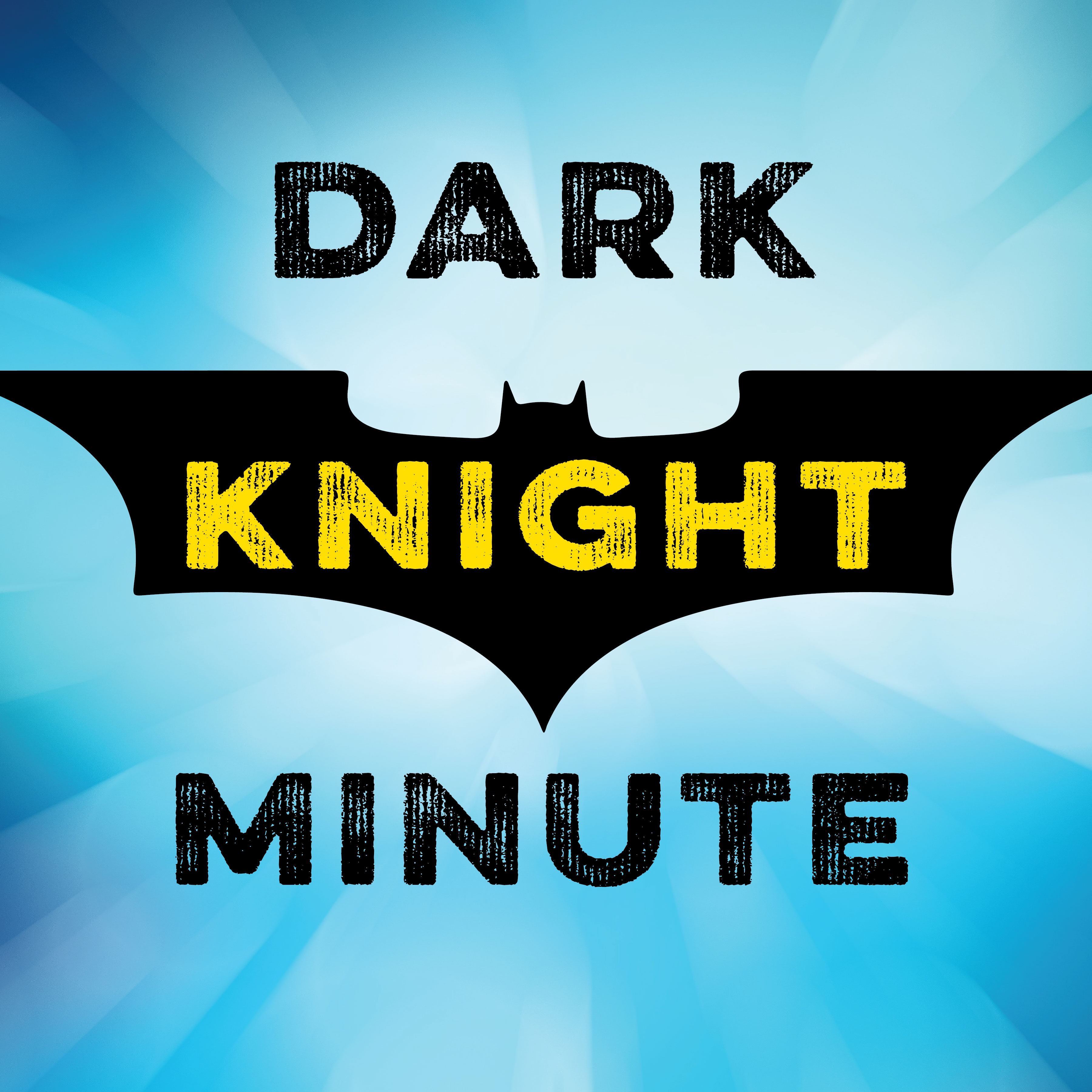 Dark Knight Minute show art