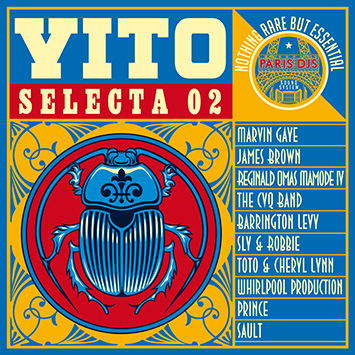 Paris DJs Soundsystem presents Vito - Selecta 02 - Nothing Rare But Essential