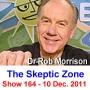 Artwork for The Skeptic Zone #164 - 10.Dec.2011