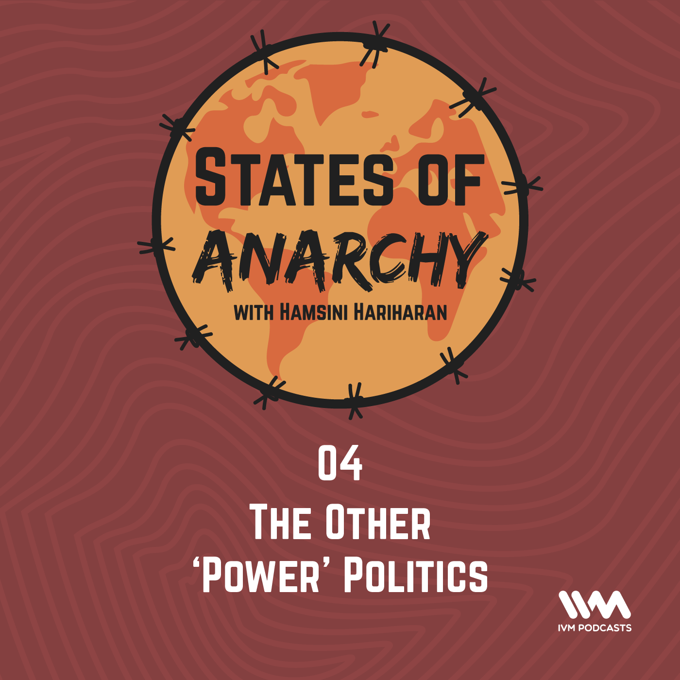 Ep. 04: The Other 'Power' Politics