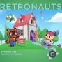 Artwork for Retronauts Episode 285: Animal Crossing