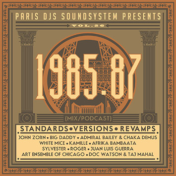 Paris DJs Soundsystem presents 1985 1986 1987 Standards, Versions and Revamps Vol 26