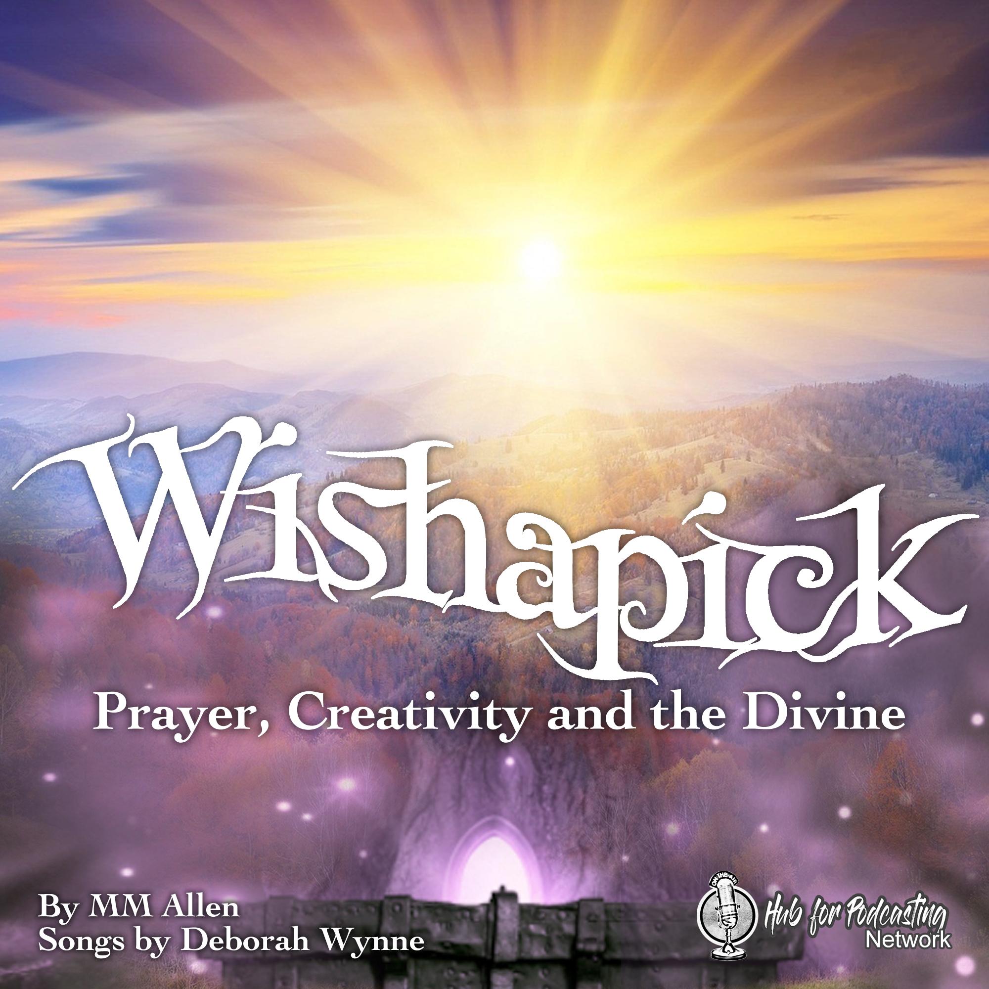 Wishapick:  Prayer, Creativity and the Divine show art