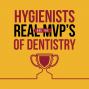 Artwork for Hygienists Are the Real MVP's of Dentistry