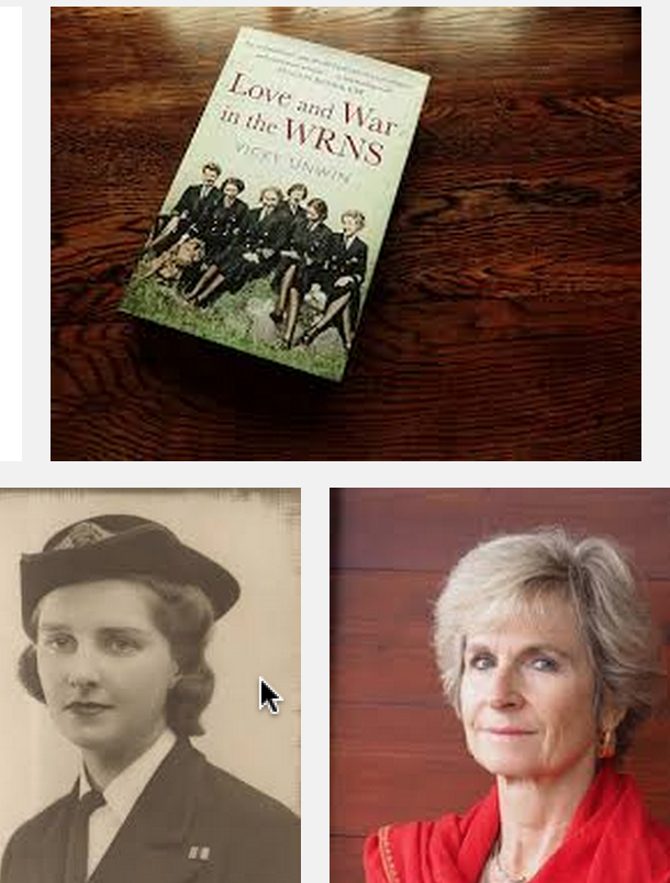 Vicky Unwin on Love and War in the WRNS