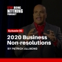 Artwork for SDN090: Business Non-Resolutions In 2020