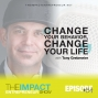 Artwork for Ep. 134 - Change Your Behavior, Change Your Life - with Tony Grebmeier
